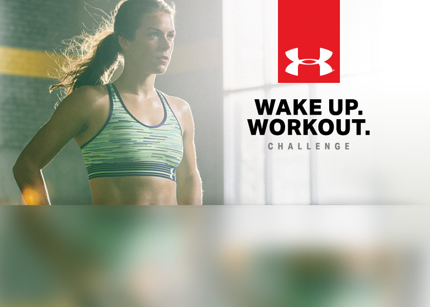 Wake Up. Workout. Challenge